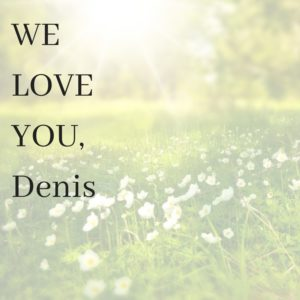 WE LOVE YOU,Denis